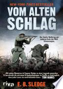 Vom alten Schlag  : Der Zweite Weltkrieg am anderen Ende der Welt. Erinnerungen