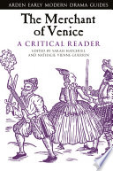 The Merchant of Venice  A Critical Reader