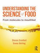 Understanding the Science of Food