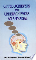 Gifted Achievers and Underachievers