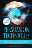Persuasion Techniques Second Edition