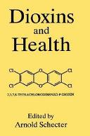 Dioxins and Health ebook