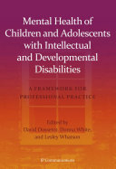 Mental Health of Children and Adolescents with Intellectual and Developmental Disabilities
