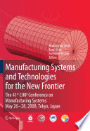 Manufacturing Systems and Technologies for the New Frontier