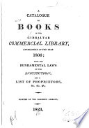 A Catalogue Of Books In The Gibraltar Commercial Library Established In The Year 1806
