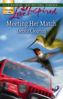 Meeting Her Match  Mills   Boon Love Inspired