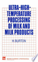 Ultra High Temperature Processing Of Milk And Milk Products Book PDF