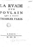 La Rvade d'vn povlain qvi a faict trembler Paris (Le P. Paulin)