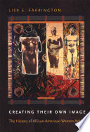 Creating their own image : the history of African-American women artists book cover