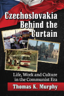 Czechoslovakia Behind the Curtain Pdf/ePub eBook