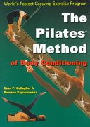 The Pilates Method of Body Conditioning