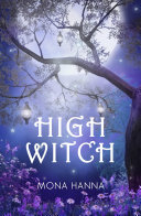 High Witch (High Witch Book 1)