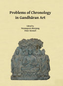 Problems of Chronology in Gandh  ran Art