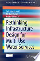 Rethinking Infrastructure Design for Multi Use Water Services