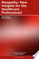 Myopathy  New Insights for the Healthcare Professional  2011 Edition