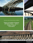 Physics for Scientists & Engineers, Vol. 1 (Chs 1-20): Pearson New International Edition