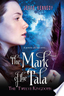 The Twelve Kingdoms  The Mark of the Tala Book