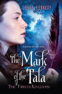 The Twelve Kingdoms: The Mark of the Tala [Pdf/ePub] eBook