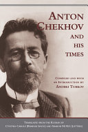 Chekhov and His Times (c)
