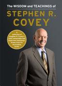 The Wisdom and Teachings of Stephen R. Covey Pdf/ePub eBook