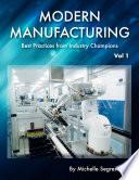Modern Manufacturing  Volume 1  Book