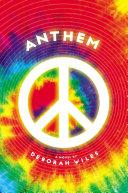 Anthem (The Sixties Trilogy #3)