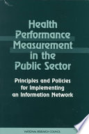 Health Performance Measurement in the Public Sector  : Principles and Policies for Implementing an Information Network