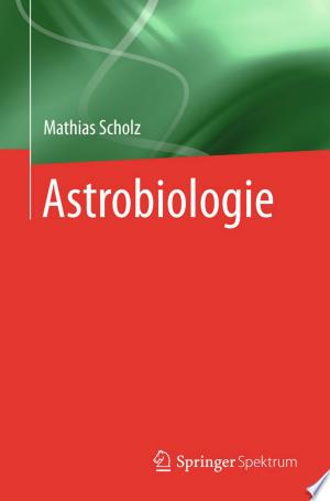 Download Astrobiologie Free Books - Dlebooks.net