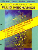 Fundamentals of Fluid Mechanics, 6E Binder Ready Version