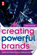 """Creating Powerful Brands in Consumer, Service and Industrial Markets"" by Leslie De Chernatony, Malcolm McDonald"