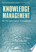 Knowledge Management for the Information Professional Book