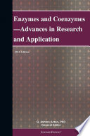 Enzymes and Coenzymes—Advances in Research and Application: 2012 Edition