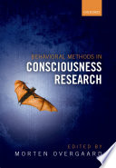 Behavioral Methods in Consciousness Research Book