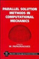 Parallel Solution Methods in Computational Mechanics
