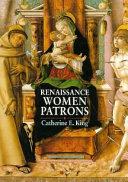Renaissance Women Patrons