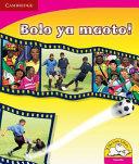 Books - Bolo Ya Maoto! | ISBN 9780521724906