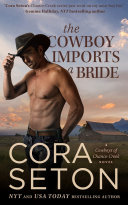 The Cowboy Imports a Bride Book