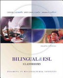 Bilingual and ESL Classrooms  Teaching in Multicultural Contexts Book