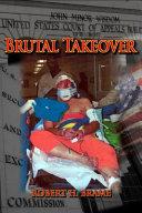 Brutal Takeover