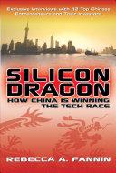 Silicon Dragon: How China Is Winning the Tech Race [Pdf/ePub] eBook