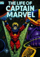 The Life Of Captain Marvel