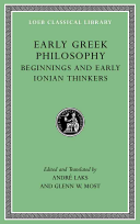 Early Greek Philosophy, Volume I