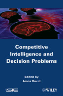 Competitive Intelligence and Decision Problems