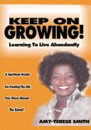 Keep on Growing!