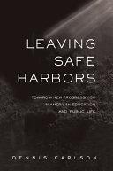 Pdf Leaving Safe Harbors