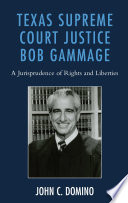 Texas Supreme Court Justice Bob Gammage