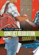 Conflict Resolution Smarts