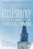 Ecclesiology At The Beginning Of The Third Millennium