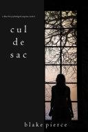 Cul de Sac (A Chloe Fine Psychological Suspense Mystery—Book 3) Pdf/ePub eBook