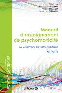 Manuel d'enseigment en psychomotricité